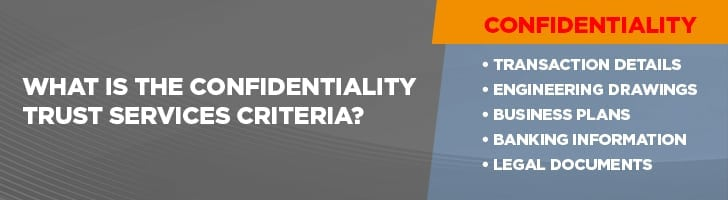 What is confidentiality trust services criteria?