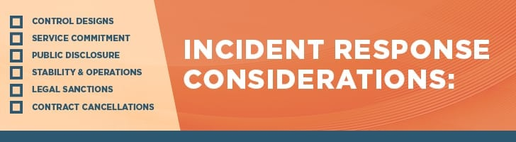 Incident response considerations