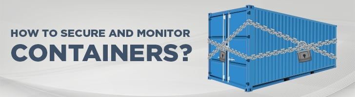 How to secure and monitor containers?