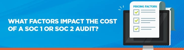 What factors impact the cost of a SOC audit?