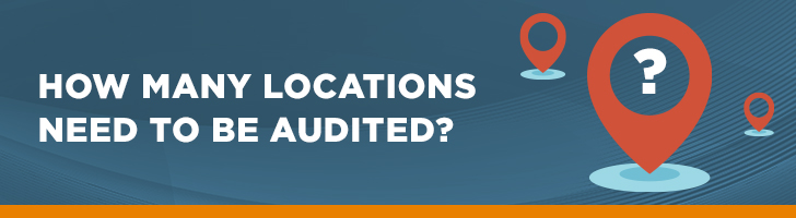 How many locations need to be audited