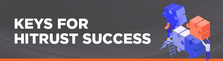 Keys for HITRUST success