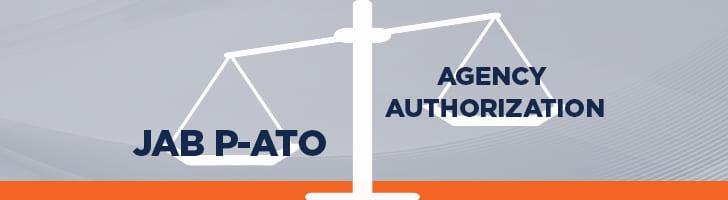 JAB P-ATO vs. Agency Authorization