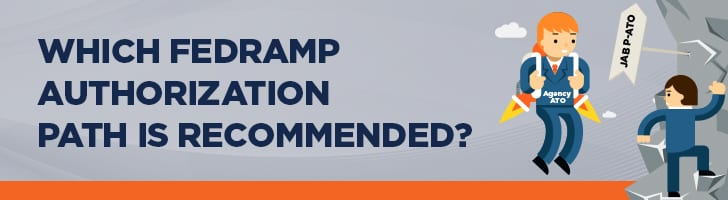Which FedRamp authorization path is recommended?