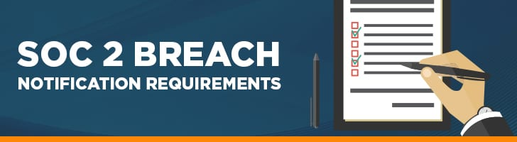 SOC 2 breach notification requirements