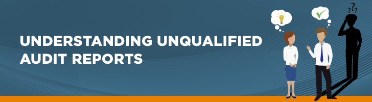Understanding unqualified audit reports