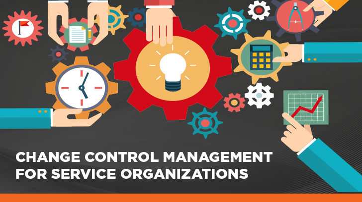 Change control management for service organizations