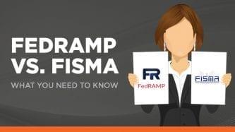 FedRAMP vs FISMA