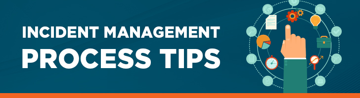 Incident management process tips