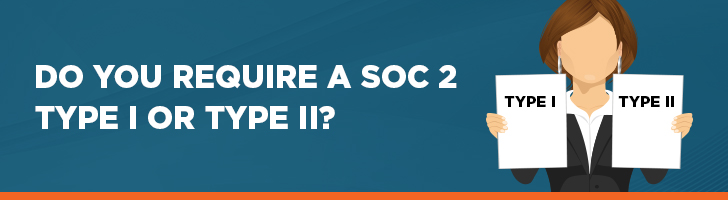 Do you require a SOC 2 type I or type II?