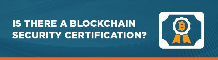 Blockchain security certification