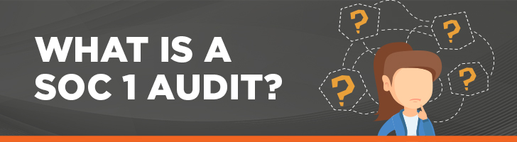 What is a SOC 1 audit?