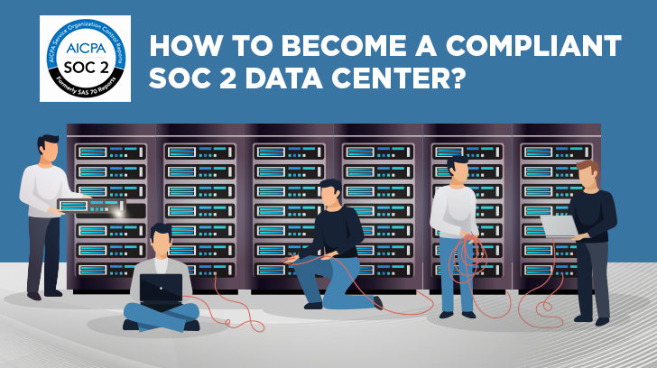 How to become a compliant SOC 2 data center