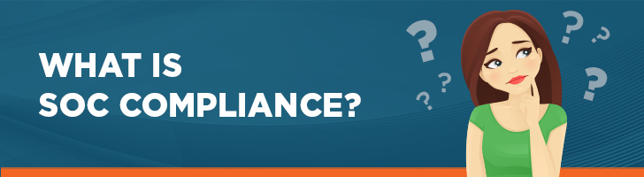 What is SOC compliance?