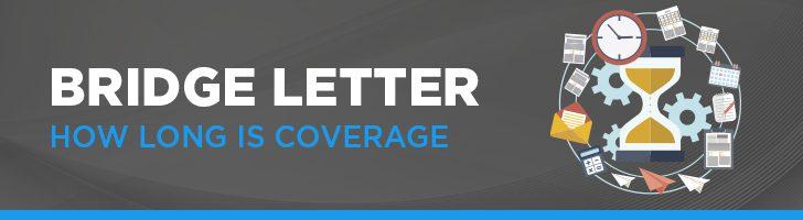 How long is bridge letter coverage?
