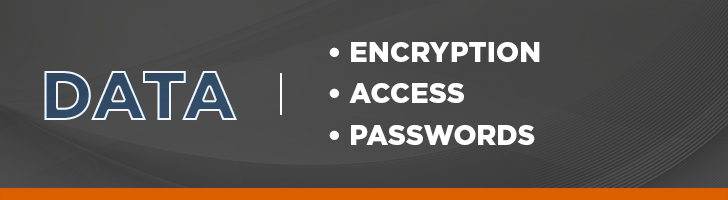 Data encryption, access and passwords