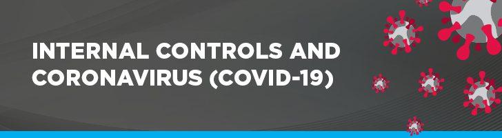 Internal controls and the coronavirus (COVID-19)