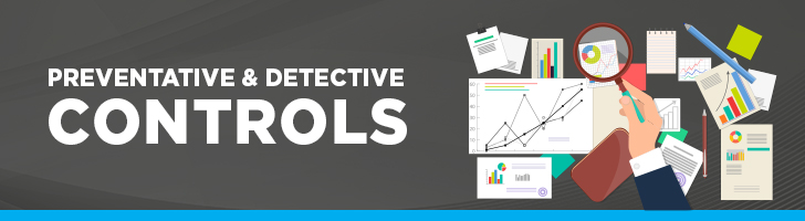 Preventative and detective controls