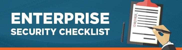 Enterprise security checklist