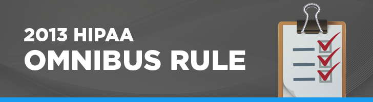 2013 HIPAA Omnibus Rule