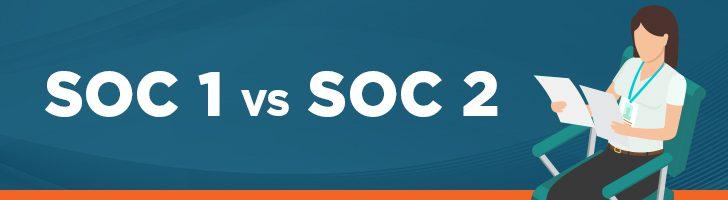 SOC 1 vs SOC 2