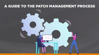 Guide to the patch management process