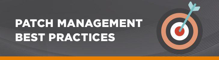 Patch management best practices