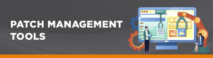 Patch management tools