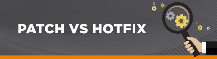 Patch vs hotfix