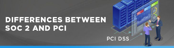 SOC 2 vs PCI