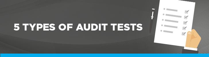 5 types of audit tests