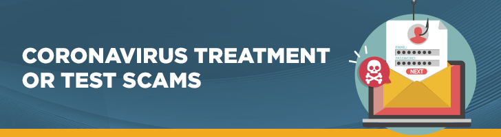 Coronavirus treatment or test scams