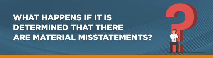 What happens if there are material misstatements?