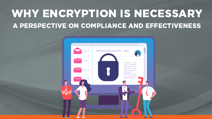 Why encryption is necessary