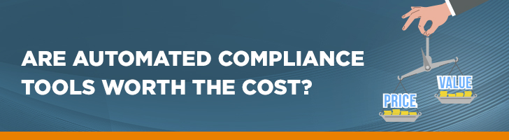 Are automated compliance tools worth the cost?