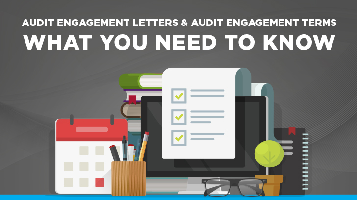 Audit Engagement Letters: What you need to know