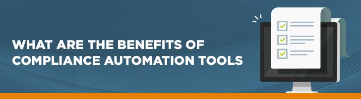 Benefits of compliance automation tools