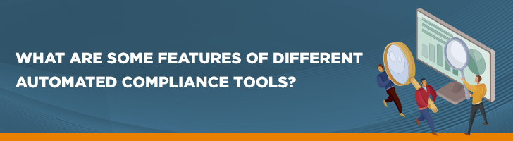 Features of automation compliance tools