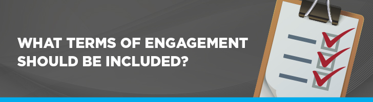 What terms of engagement should be included?