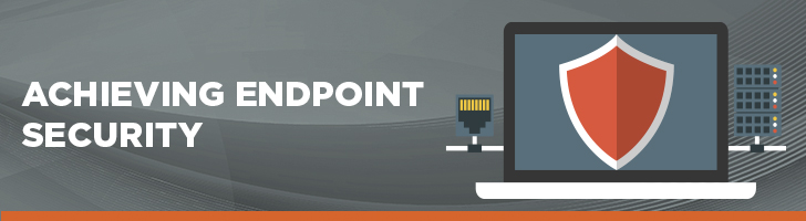 How to achieve endpoint security