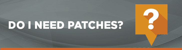 Is patch management important and do I need them?