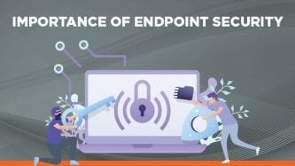 Importance of endpoint security
