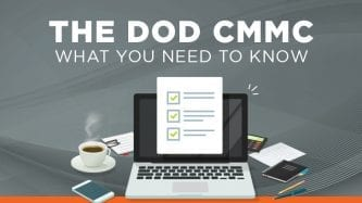 The DOD CMMC: What you need to know