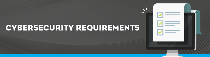 Cybersecurity requirements