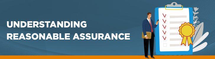 Understanding reasonable assurance