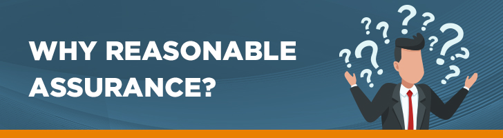 Why reasonable assurance?