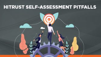 HITRUST Self Assessment Pitfalls