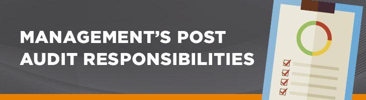 Management post-audit responsibilities