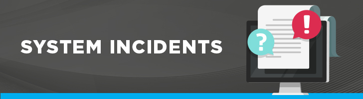 System incidents