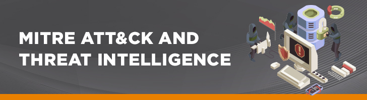 MITRE ATT&CK and threat intelligence